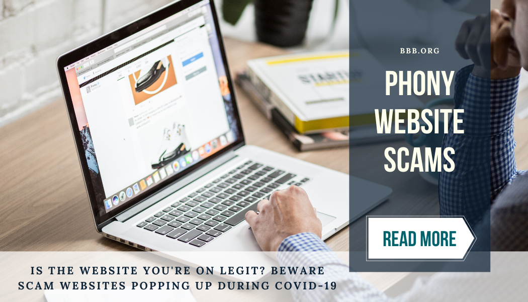 Phony website scams. Read More.