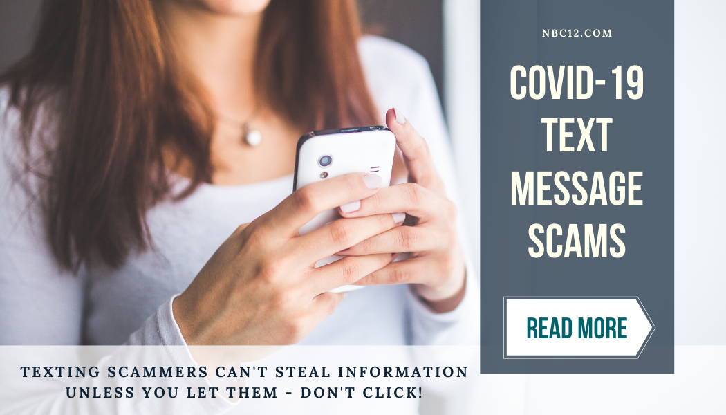 Covid-19 Text Message Scams. Read More.